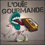 L'Ouïe Gourmande #48 (Guest: Krill)