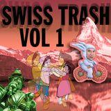 Swiss Trash Vol 1