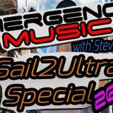 Emergency Music 026-027 - Sail2Ultra Special