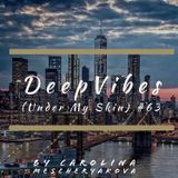 DeepVibes (Under My Skin) # 63 [podcast 17.02.2019]
