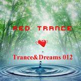 Red Trance - Trance&Dreams 012