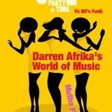 Darren Afrikas World of Music - 60s 70s Soul Party vs 80s Funk - Mutha FM