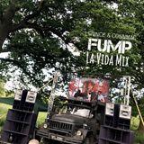 FUMP x La Vida Mix - 27.05.17