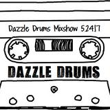 Dazzle Drums Mixshow 5.24.17