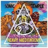 "Sonic Temple, Episode 19, ""Heavy Meditations"", 02.26.17"