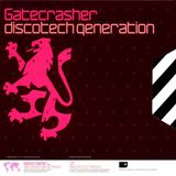 Gatecrasher - Discotech Generation CD1