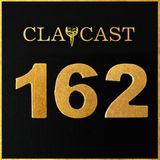 CLAPCAST #162