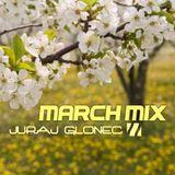 Juraj Glonec - March Mix