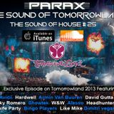 Parax- The Sound Of House Podcast Episode # 25 (Tomorrowland 2013 Edition)