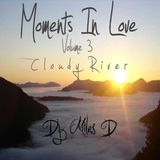 Moments In Love Volume 3 : Cloudy River