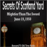 The Secrets Of Scotland Yard - Mightier Than The Sword (06-19-50)