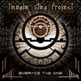 Special Guest: Temple Step Project - Embrace The One