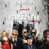 EMI SEGURA Presenta YEAR TO YEAR Volumen 3