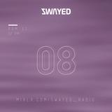 SWAYED 08 [11-06-17]