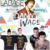 """6º PROGRAMA RADIO SHOW """"LA BASE""""-LOCA FM-ENTREVISTA A DANNY WADE & SESIONES BA$$ILONES Y DROPFATHERS"""