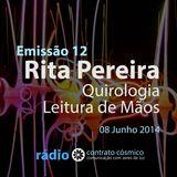Emissão 12 - Rita Pereira sobre Quirologia // Rádio Contrato Cósmico