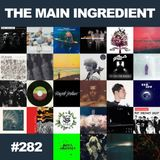 The Main Ingredient Radio Show NYC - Episode #282