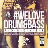 #WeLoveDrum&Bass Podcast Gunstaband Mix