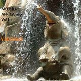 Mother Africa mood mix Vol1