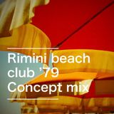 Rimini Beach Club '79 (concept mix)