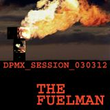 The_Fuelman_DPMX_SESSION_030312