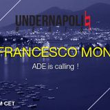 Show#33 - Amsterdam Dance Event Uno.Label closing party special - Francesco Mon