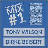 Groovefinder's Mix #1 - Tony Wilson | Birke Beisert
