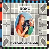 ROKO...NUSKOOL BREAKS..(Tracklist & D/L)