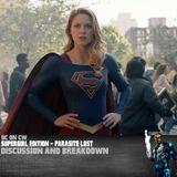 Supergirl Edition – Parasite Lost