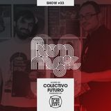 BOOM MUSIC - Show #33 (Hosted by Colectivo Futuro)