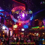 The Club - Mixed By Dj Gabi Zilbert