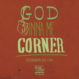 God Inna Me Corner Reggae Mix 2015/2016