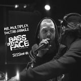 BASS IN YA FACE Rastaday Soundsession#1 Doctah Jahngle & Mr. Multiplex