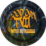 Good Over Evil (Reggae & Hip-Hop Tape)