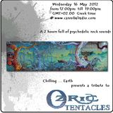 A tribute to Ozric Tentacles on Chilling...Earth show @www.cannibalradio.com
