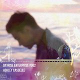 Ashley Casselle - Dayrise Enterprise #002