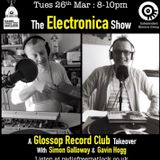 The IEG presents The Midweek Electronica Show, 26 March 2019, with Simon Galloway & Gavin Hogg