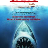 """Phil Maher Radio Podcast - 05-06-2016 Electronica Soundtrack - """"JAWS"""""""
