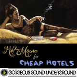 Ep: 077 - Hot Music for Cheap Hotels 17 (Sexy Bedroom Electro) GSU 03/23/2016