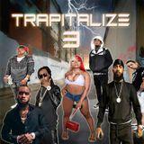 DJ KAMOFLAGE - TRAPITALIZE MIXTAPE 3