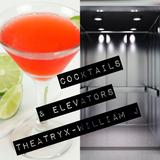 Cocktails & Elevators