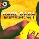 KORE DADA - Hip Hop Mixtape Vol. 1