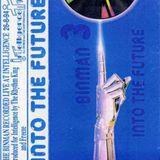 Binman - 3 - Into The Future (Side B) Intelligence Mix 1994