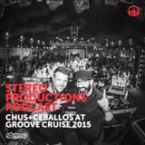 WEEK06_15 Chus & Ceballos Live From The Groove Cruise 2015 (Miami to Bahamas)