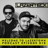 Welcome to Lazertown Podcast Episode 010