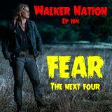 """Ep 194 """"FEAR the next four"""" FTWD S4 Part II"""