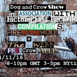 Dog and Crow Radio Show: Fire in the Hole Compilation, The Webb and More