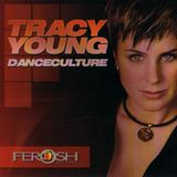 Tracy Young – Danceculture [2005]