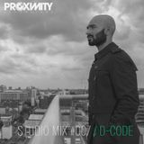 Proximity Recordings Studio Mix #007 - D-Code