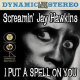 the Screamin' Jay Hawkins spell